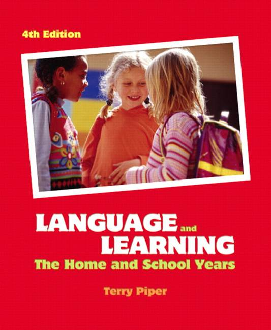 Language and Learning : The Home and School Years, 4th Edition  ISBN 9780131728646