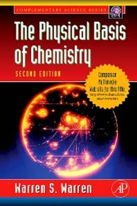 The Physical Basis of Chemistry   2nd Edition   ISBN 9780127358550