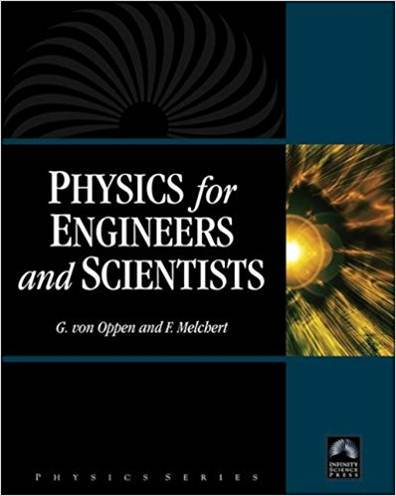 Physics For Engineers And Scientists   ISBN 9780977858217