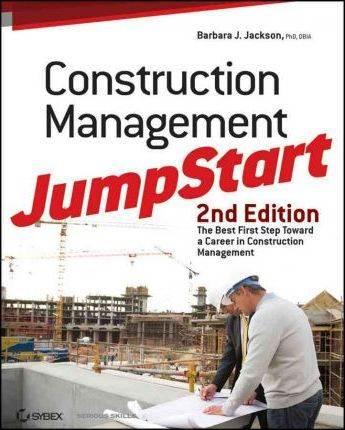 Construction Management Jumpstart, Second Edition  ISBN 9780470609996