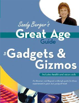 Great Age Guide to Gadgets  Gizmos   ISBN 9780789734419