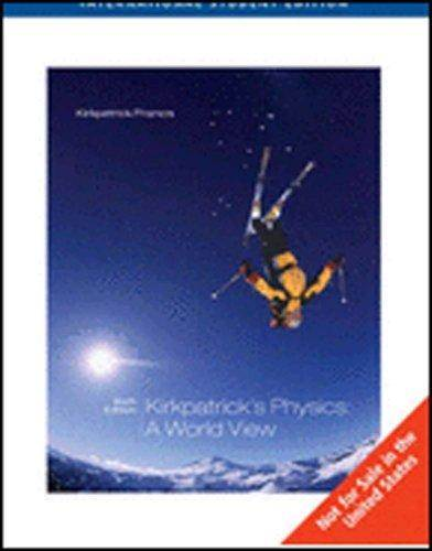 Physics : A World View  International Edition  ISBN 9780495110064