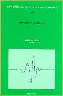 Wavelets in Chemistry, Volume 22 1st Edition  ISBN 9780444501110