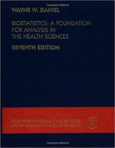 Biostatistics: A Foundation for Analysis in the Health Sciences  7th Edition  ISBN 9780471163862