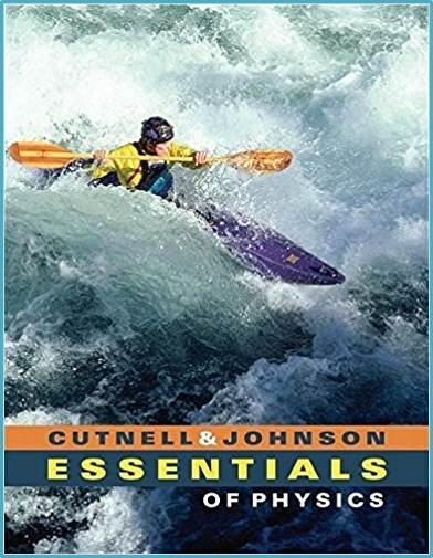 Essentials of Physics  1st Edition  ISBN 9780471713982