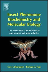 Insect Pheromone Biochemistry and Molecular Biology  1st Edition  ISBN 9780121071516