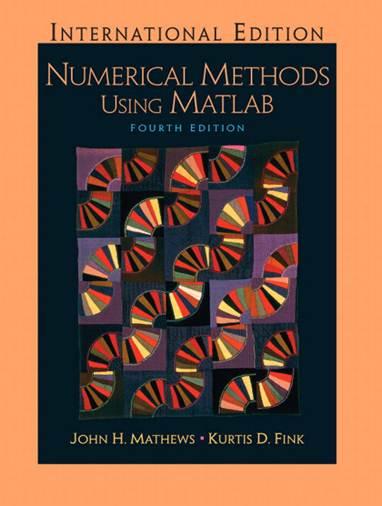 Numerical Methods Using Matlab : International Edition ISBN 9780131911789