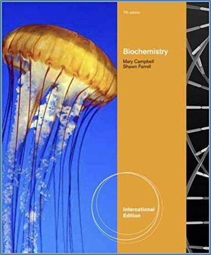 Biochemistry, International Edition  ISBN  9781111425647