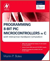 Programming 8-bit PIC Microcontrollers in C 1st Edition ISBN  9780750689601