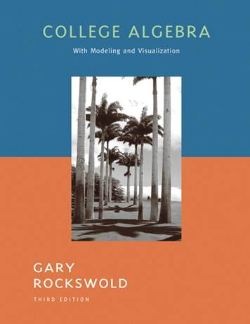 College Algebra with Modeling and Visualization, 3rd Edition  ISBN 9780321279088
