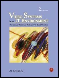 Video Systems in an IT Environment  ISBN  9780240810423