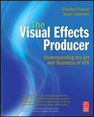 The Visual Effects Producer 1st Edition  ISBN 9780240812632