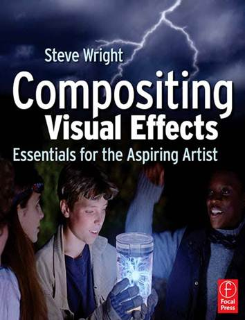 Compositing Visual Effects : Essentials for the Aspiring Artist  ISBN  9780240809632