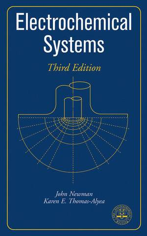 Electrochemical Systems, 3rd Edition ISBN 9780471477563