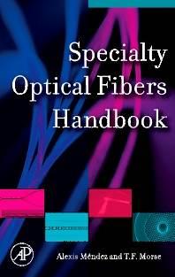 Specialty Optical Fibers Handbook 1st Edition  ISBN 9780123694065