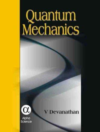 Quantum Mechanics  ISBN 9781842652244