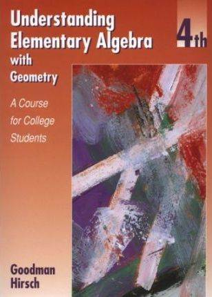 Understanding Elementary Algebra With Geometry: A Course for College Students  ISBN 9780534353162