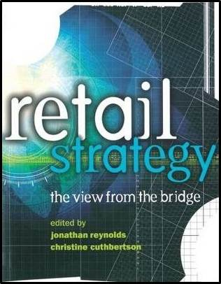 Retail Strategy : The View from the Bridge  ISBN 9780750656962