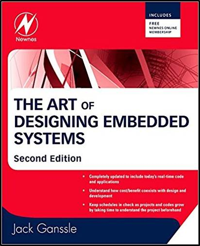 The Art of Designing Embedded Systems 2nd Edition  ISBN 9780750686440