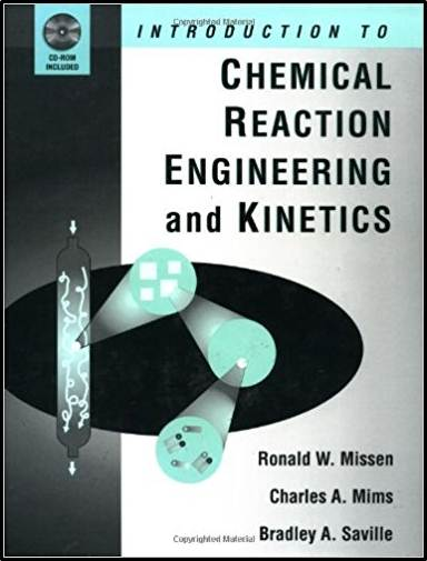 Introduction to Chemical Kinetics and Reaction Engineering - With CD  ISBN 9780471163398