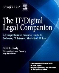 The IT / Digital Legal Companion  1st Edition  ISBN  9781597492560