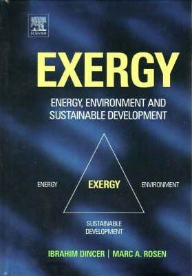 EXERGY : Energy, Environment and Sustainable Development   1st Edition  ISBN  9780080445298