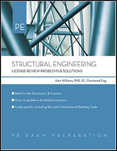 Structural Engineering License Review Problems  Solutions  4th Ed ISBN 9781419503221