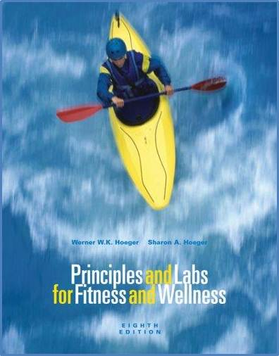 Principles and Labs for Fitness and Wellness  ISBN  9780495113577