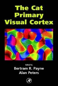 The Cat Primary Visual Cortex  1st Edition ISBN 9780125521048