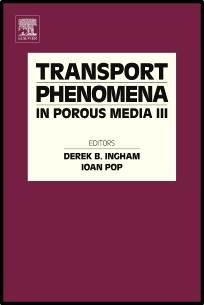 Transport Phenomena in Porous Media III  1st Edition  ISBN  9780080444901