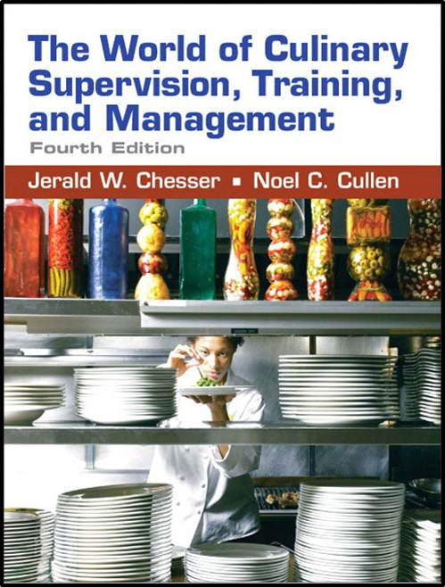 The World of Culinary Supervision, Training, and Management,  ISBN  9780131583283