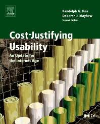 Cost-Justifying Usability  2nd Edition  ISBN 9780120958115