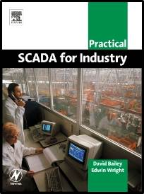 Practical SCADA for Industry   1st Edition  ISBN  9780750658058