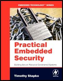 Practical Embedded Security  1st Edition   ISBN  9780750682152