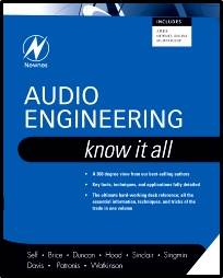 Audio Engineering: Know It All, Volume 1  1st Edition  ISBN  9781856175265