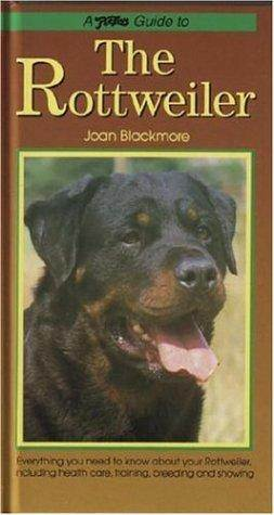 Petlove Guide to the Rottweiler  ISBN 9781903098219