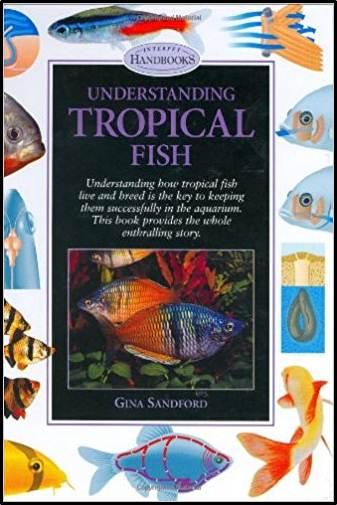 Understanding Tropical Fish  ISBN-9781903098097