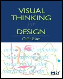 Visual Thinking  For Design  1st Edition  ISBN 9780123708960