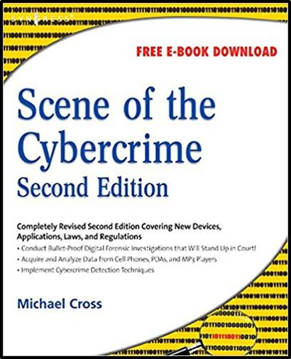 Scene of the Cybercrime, Second Edition 2nd Edition  ISBN 9781597492768