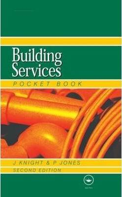 Newnes Building Services Pocket Book  2nd Edition  ISBN 9780750657853