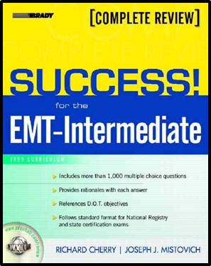SUCCESS! for the EMT-Intermediate - 1999 Curriculum 1st Edition ISBN 9780131184275