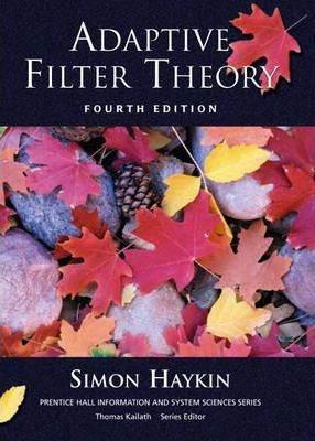 Adaptive Filter Theory  ISBN 9780130484345