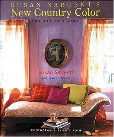 Susan Sargents New Country Color : The Art of Living  ISBN 9780823021871