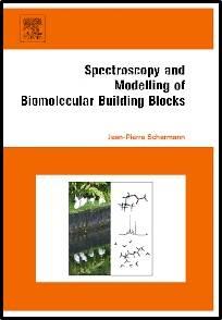 Spectroscopy and Modeling of Biomolecular Building Blocks  1st Edition  ISBN : 9780444527080