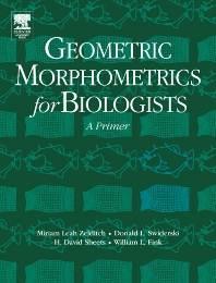 Geometric Morphometrics for Biologists  : A Primer  1st Edition  ISBN: 9780127784601
