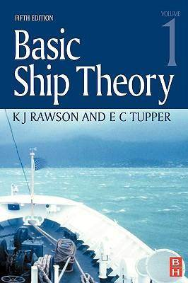 Basic Ship Theory Volume 1  5th Edition ISBN: 9780750653961