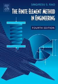 The Finite Element Method in Engineering 4th Edition ISBN 9780750678285