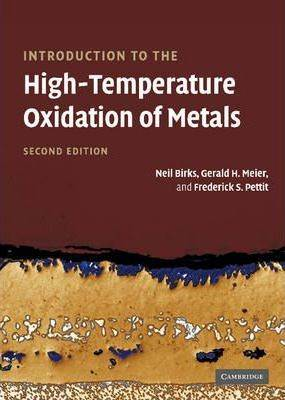 Introduction to the High Temperature Oxidation of Metals  ISBN 9780521480420