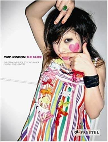 Pimp London: The Guide ISBN 9783791338842