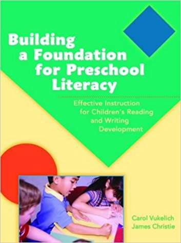 Building A Foundation For Preschool Literacy ISBN 9780872075474